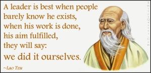 EmilysQuotes.Com-leader-best-people-barely-know-work-aim-wisdom-intelligent-Lao-Tzu1