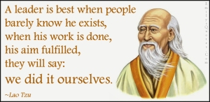 EmilysQuotes.Com-leader-best-people-barely-know-work-aim-wisdom-intelligent-Lao-Tzu1
